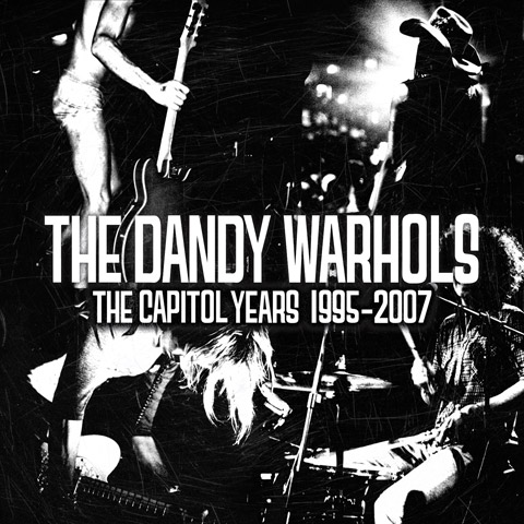 TheDandyWarhols_TheCapitolYears1995-2007