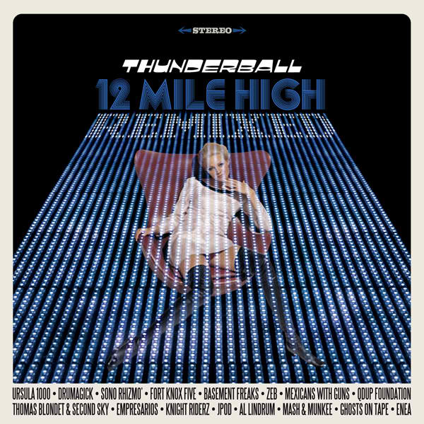 Thunderball_12-Mile-High-Remixed