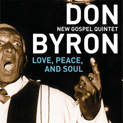Don_Byron-Love_Peace_and_Soul