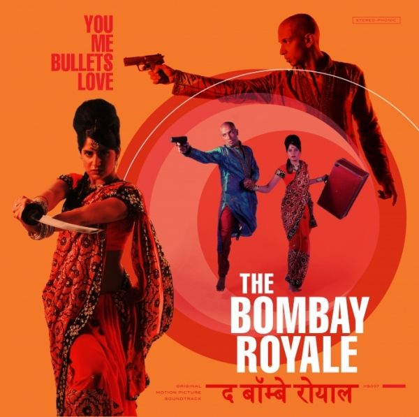 Bombay_Royale-You_Me_Bullets_Love